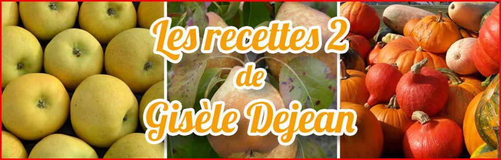 Les recettes de Gisèle DEJEAN