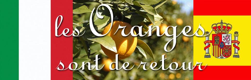 Les oranges sont de retour !!